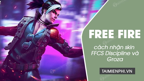 cach nhan skin ffcs discipline va groza trong event faded wheel free fire