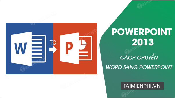 word sang powerpoint 2013