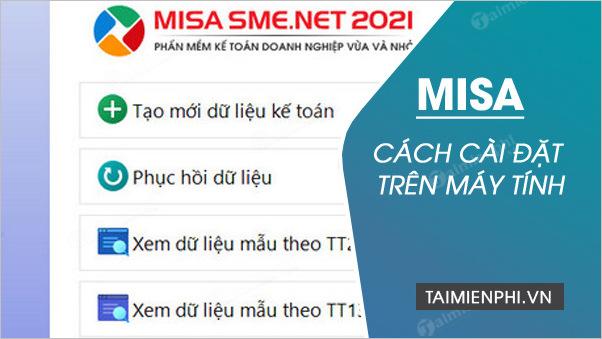 Cách cài misa, setup phần mềm kế toán MISA