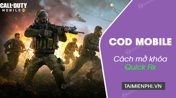 cach mo khoa quick fix trong call of duty mobile
