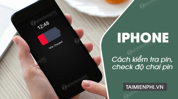 kiem tra pin iphone