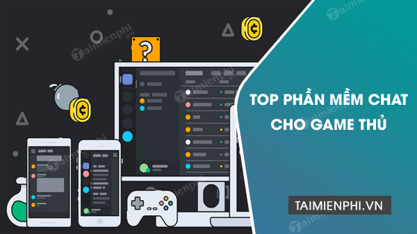 phan mem chat cho game thu