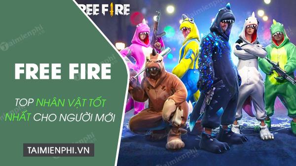 top nhan vat free fire cho nguoi moi choi