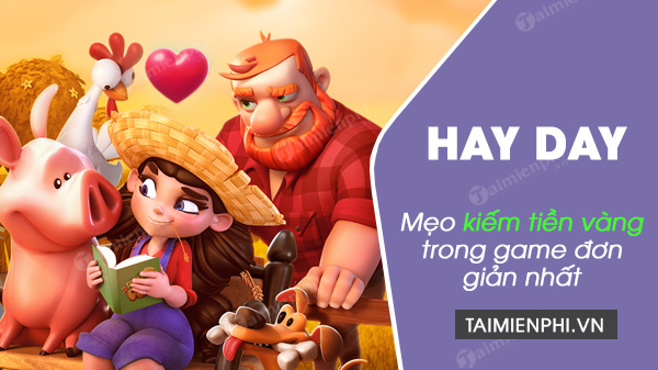 cach kiem vang trong game hay day