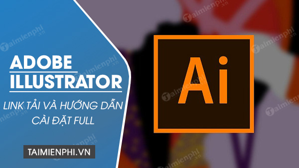 download adobe-illustrator cc 2020 va 2019 full
