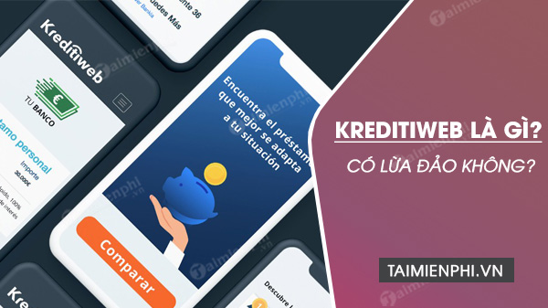 kreditiweb la gi? co lua dao khong