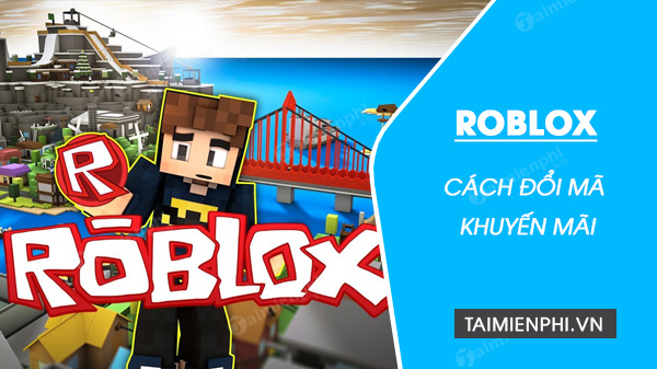 cach doi ma khuyen mai game roblox
