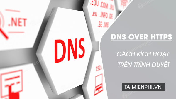 Enabled dns over https on browsers