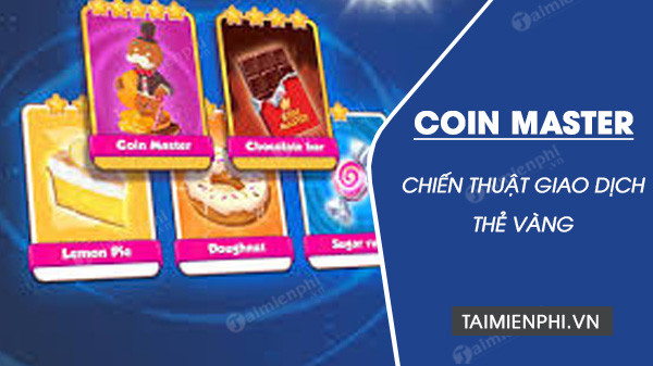 chien thuat giao dich the vang trong coin master