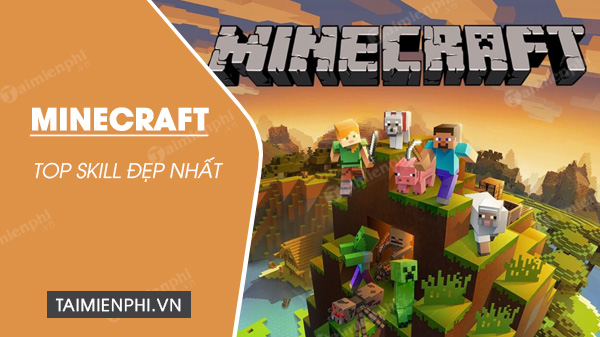 top skill dep nhat trong minecraft