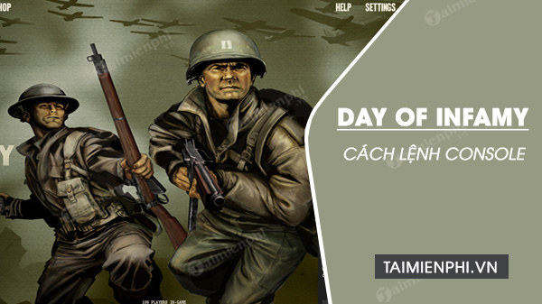 cac lenh console trong day of infamy can biet