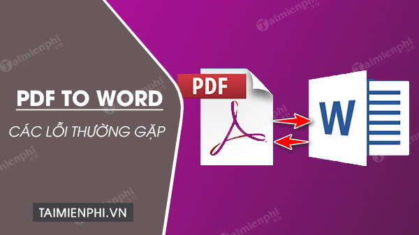 tong hop cac loi thuong gap khi chuyen file pdf sang word
