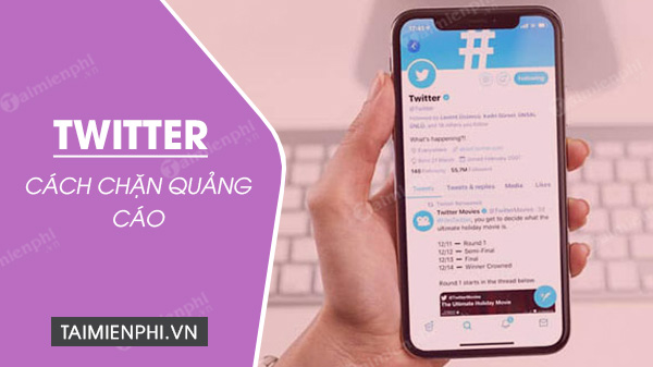 cach chan quang cao tren twitter