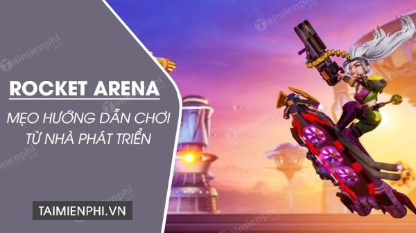 huong dan choi rocket arena tu chinh nha phat trien
