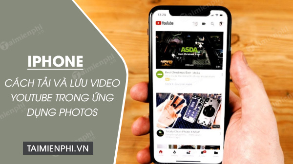 cach tai vieo youtube trong ung dung photos tren iphone