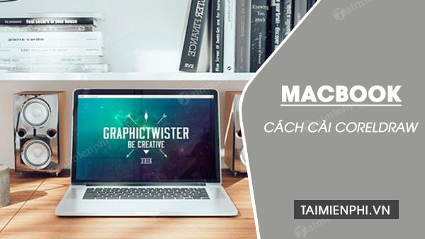 Cách cài CorelDraw cho Macbook