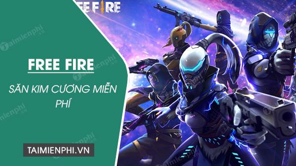 cach san kim cuong free fire mien phi