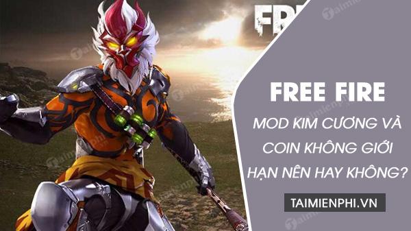 co nen mod kim cuong va coin trong free fire khong
