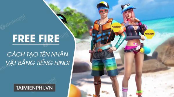 cach tao ten nhan vat free fire bang tieng hindi don gian nhat