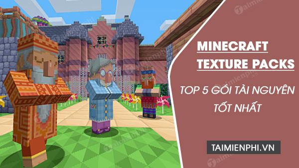 top 5 goi tai nguyen tot nhat cho minecraft