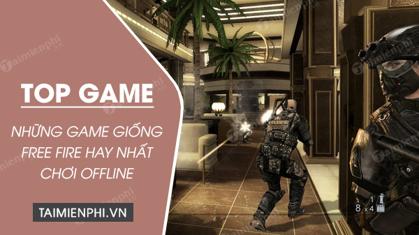 Top 3 Game Giống Free Fire Chơi Offline Tren điện Thoại Iphone Androi