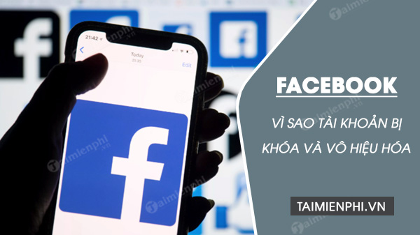 facebook bi vo hieu hoa nguyen nhan tu dau