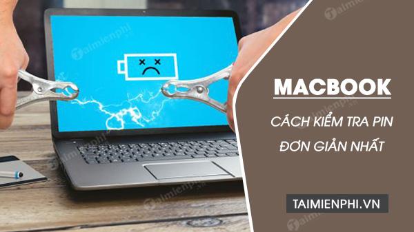 huong dan kiem tra pin macbook don gian