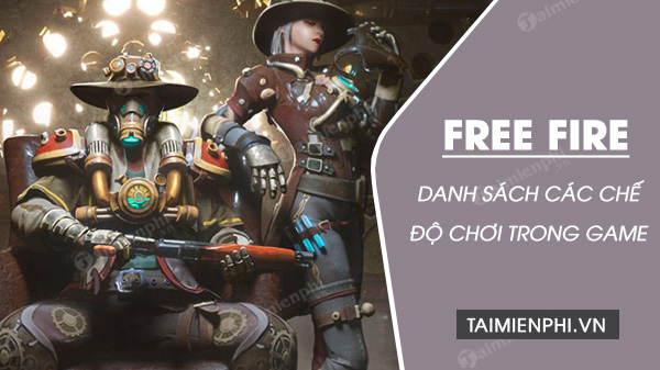 tong hop cac che do game trong free fire