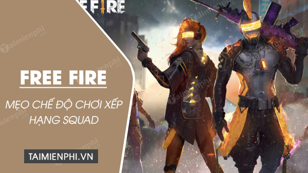 meo choi che do xep hang squad trong free fire gianh top 1