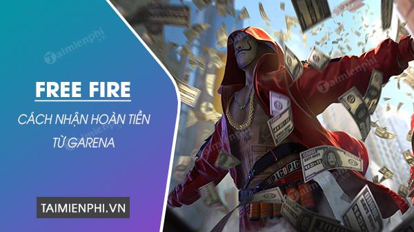 cach nhan hoan tien trong garena free fire
