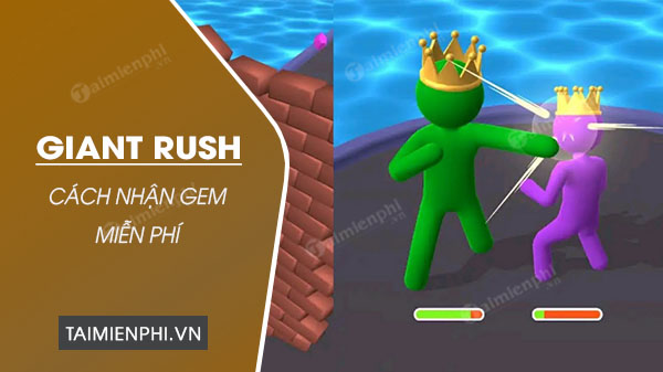 cach nhan gem mien phi trong giant rush