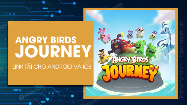 link tai angry birds journey cho android ios