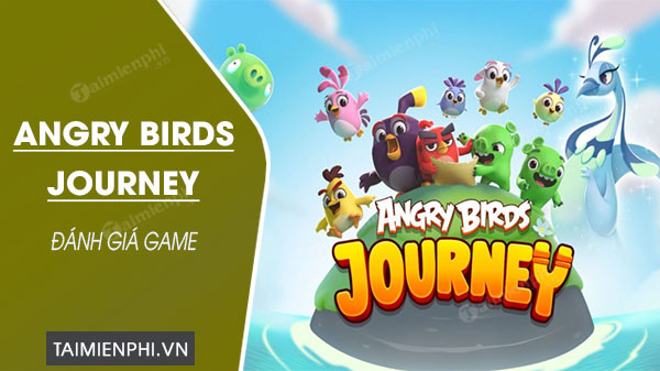 danh gia game angry birds journey