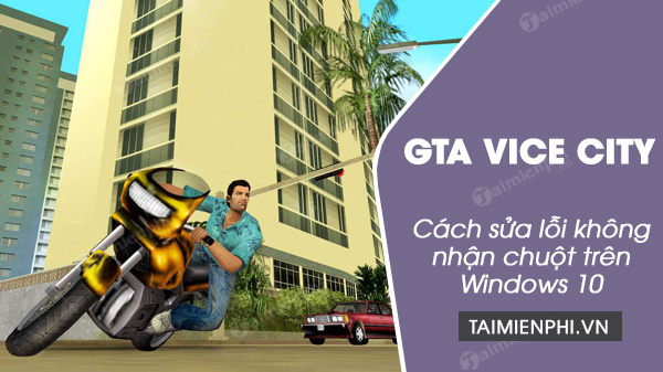 how to fix the mouse not working in gta vice city on windows 10