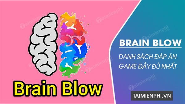 tong hop dap an game brain blow day du nhat