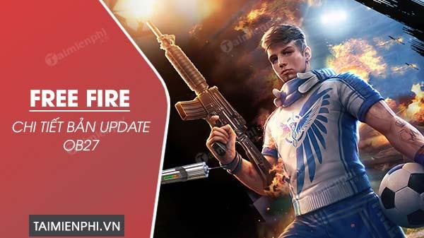 chi tiet ban update free fire ob 27