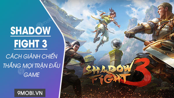 cach chien thang trong game shadow fight 3