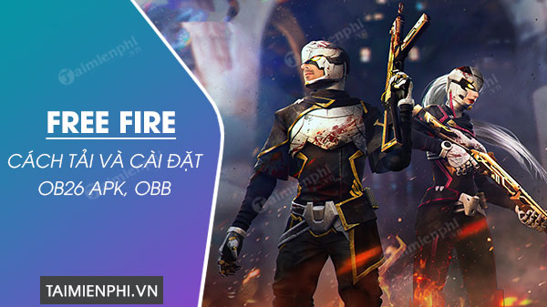 how to install and install free fire ob26 apk and obb