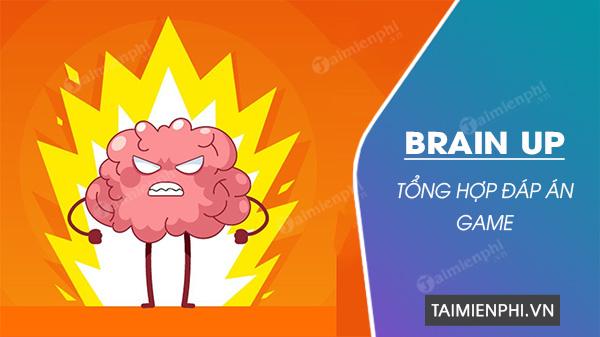 tong hop dap an trong game brain up