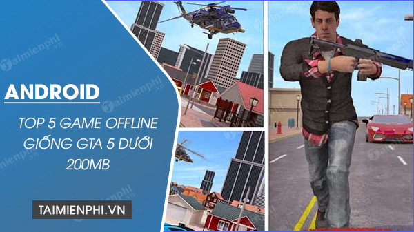 top game offline giong gta 4 cho android