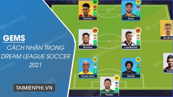 cach nhan gems trong dream league soccer 2021