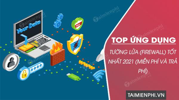 top ung dung tuong lua mien phi tot nhat 2021 cho windows