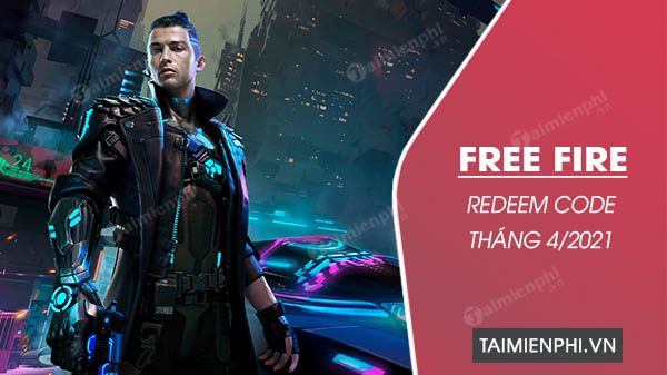 ma redeem code free fire thang 4 2021