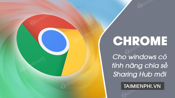 google chrome cho windows cho trung tam chia se cua rieng minh