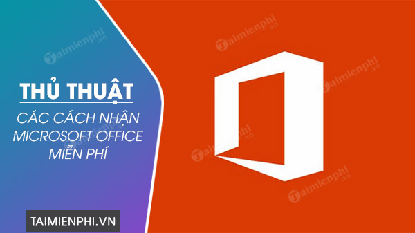 cach nhan microsoft office mien phi