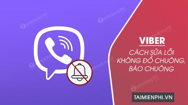 khac phuc loi viber khong co chong bao