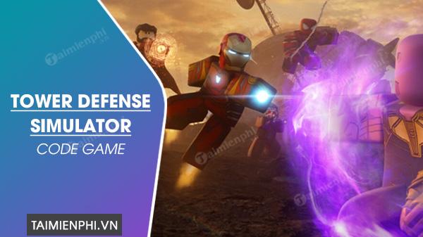 tong hop ma code tower defense simulator