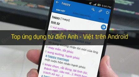 top ung dung tu dien anh viet cho android hay nhat