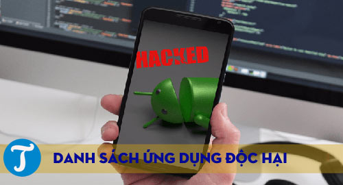 danh sach cac ung dung doc hai tren google play