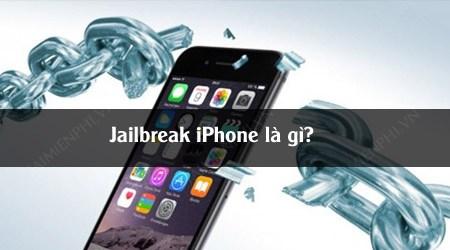 jailbreak iphone la gi co nen jaibreak cho iphone cua ban khong